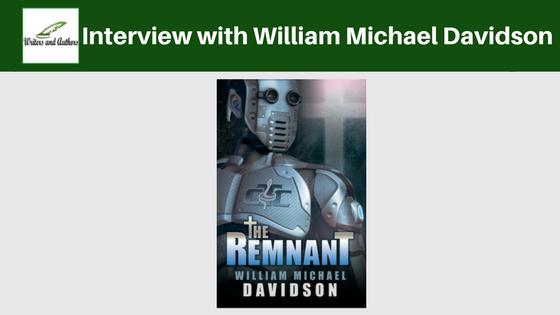 Interview with William Michael Davidson @MCBookTours @realwmdavidson
