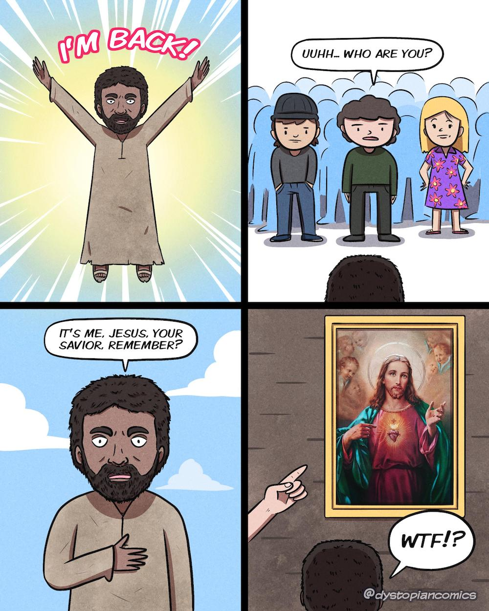 Jesus is back