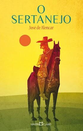 O Sertanejo - José de Alencar