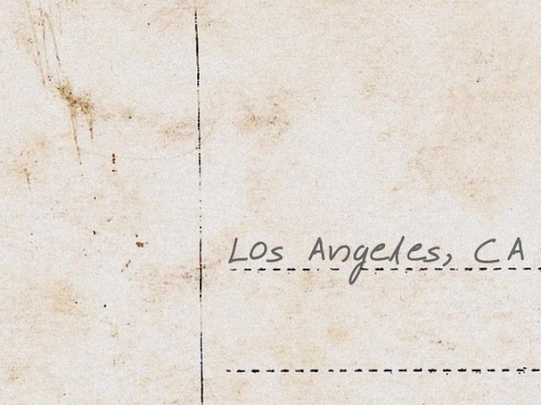Postcards From Home: Los Angeles, California