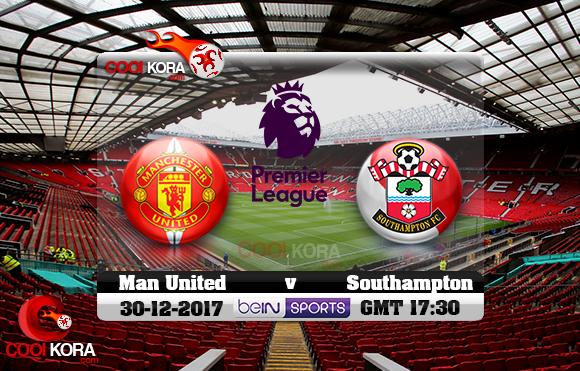 مشاهدة مباراة مانشستر يونايتد وساوثهامتون اليوم 30-12-2017 في الدوري الإنجليزي