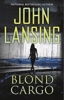 Blond Cargo by John Lansing | Coming Soon
