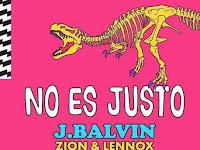 No Es Justo - J. Balvin, Zion & Lennox