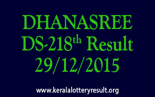 DHANASREE DS 218 Lottery Result 29-12-2015