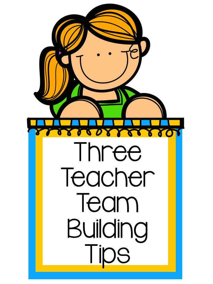 Fern Smith's Classroom Ideas Tuesday Teacher Tips: Three Teacher Team Building Tips