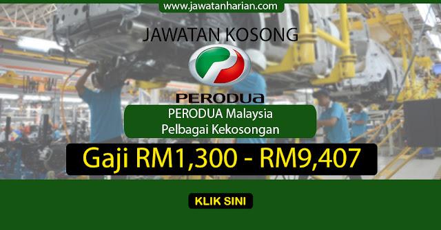 Terkini Jawatan Kosong Perodua Malaysia