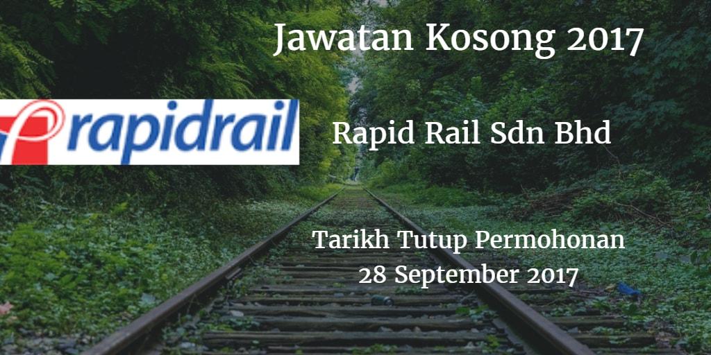 Jawatan Kosong Rapid Rail Sdn Bhd 28 September 2017
