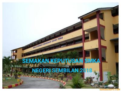Semakan Keputusan SMKA Negeri Sembilan 2018 Online