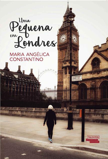 Uma pequena em Londres - Maria Angélica Constantino