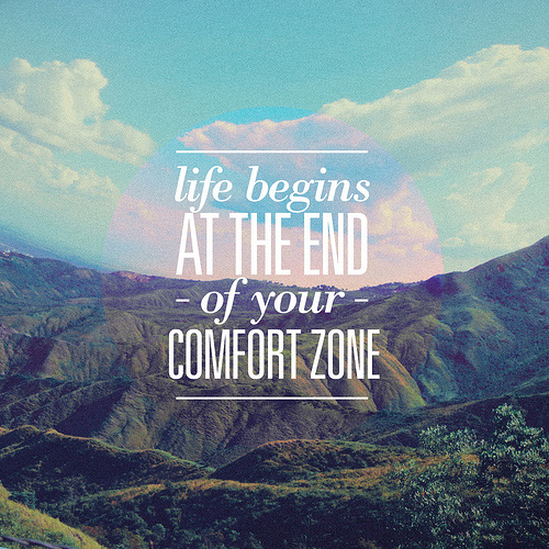 Life begins at the end of your comfort zone - life quotes