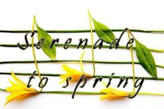 Serenade to spring