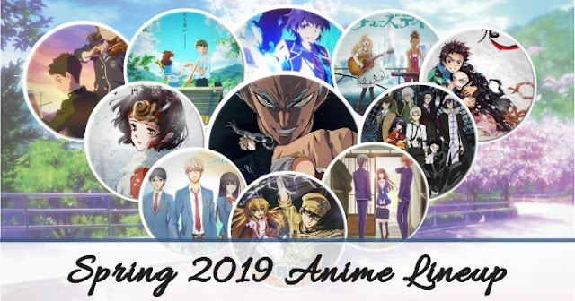 Spring 2019 Anime Season Lineup - Yu Alexius Must-Watch Shows
