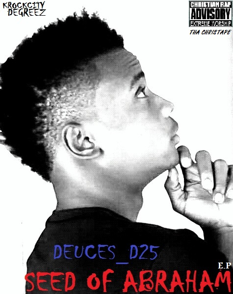 Download Ep: Seed Of Abraham (Tha Christape) by (Deuces-D25)