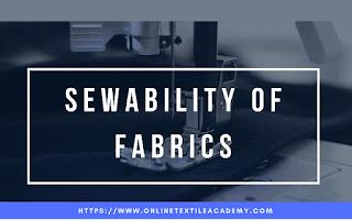 Sewability of Fabrics