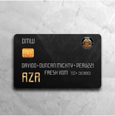 Davido – Aza Lyrics ft Duncan Mighty x Peruzzi