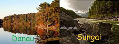 Pengertian Sungai Dan Danau Serta Jenis Dan Manfaatnya