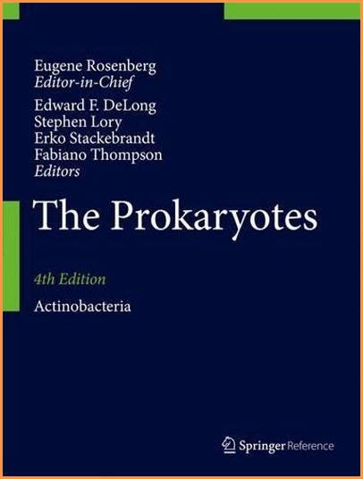 The Prokaryotes: Actinobacteria