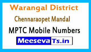 Chennaraopet Mandal MPTC Mobile Numbers List Warangal District in Telangana State