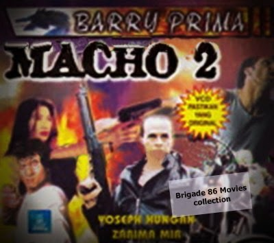 Brigade 86 Movies Center - Macho II (1995)
