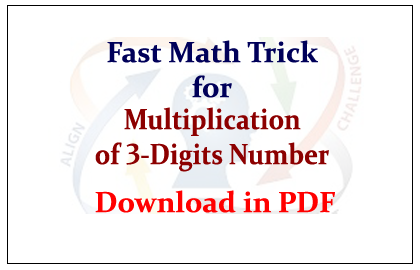 Fast Math Tricks for Multiplication of 3-Digits Number