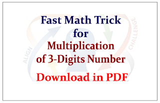 Fast Math Tricks for Multiplication of 3-Digits Number- Download in PDF
