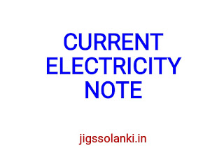 CURRENT ELECTRICITY NOTE