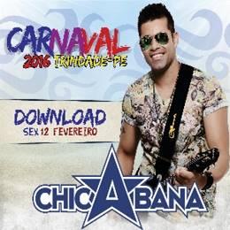 Chicabana - ao vivo Em Trindade - Fevereiro 2016