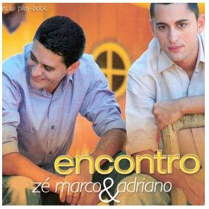 ADRIANO BAIXAR ZE ENCONTRO MARCO CD E PLAYBACK