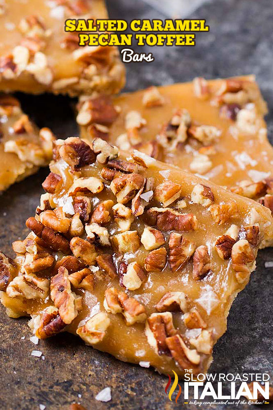 http://www.theslowroasteditalian.com/2017/12/salted-caramel-pecan-toffee-bars.html
