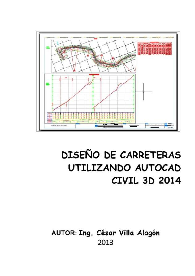 Diseño de carreteras utilizando AutoCAD Civil 3D – 2014