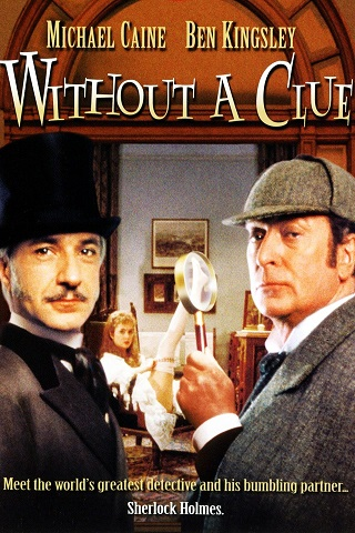 Without A Clue 1988 Dual Audio Hindi 300MB BluRay 480p Full Movie Download Watch Online 9xmovies Filmywap Worldfree4u