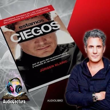 Audiobok Audiolibro Estamos Ciegos Jürgen Klaric
