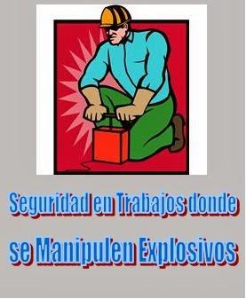 Seguridad en Trabajos donde se Manipulen Explosivos 1