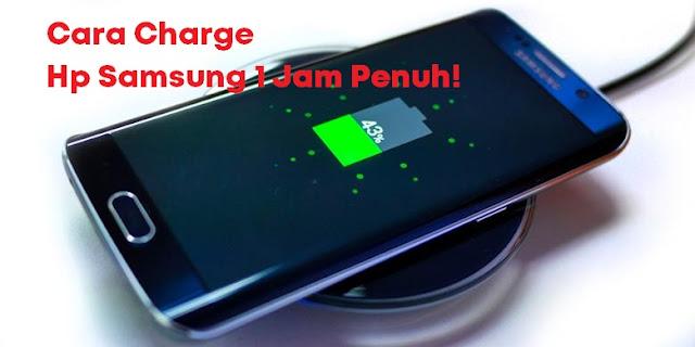 cara mengecas hp samsung yang benar  cara charge baterai android yang benar  cara ngecas hp baru samsung  cara mengecas hp baterai tanam  cara mengecas hp yang benar agar awet  cara charge baterai android baru  cara ngecas batre baru agar awet  apakah ngecas hp harus dimatikan