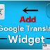 How to Create Google Translate Widget On Any Website By Tech