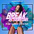 Break In Yours Ears (Vol. 7)