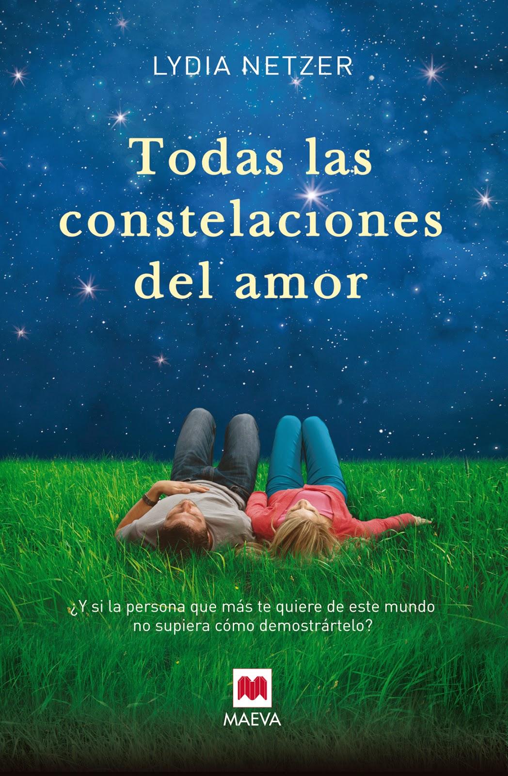 """""""Todas las constelaciones del amor"""" de Lydia Netzer"""