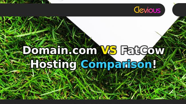 Domain.com VS FatCow Hosting Comparison - Clevious