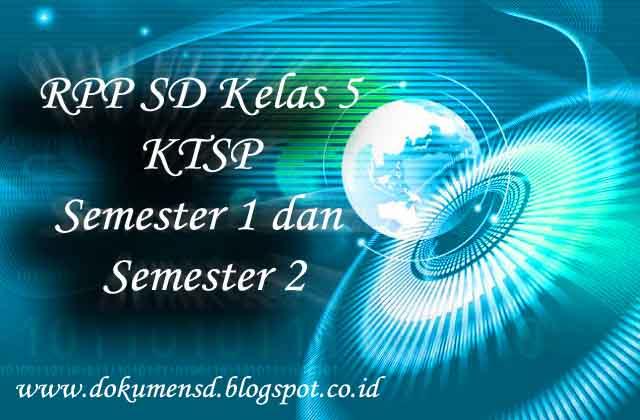 RPP SD Kelas 5 KTSP Semester 1 dan Semester 2