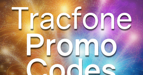 Tracfone Promo Codes for July 2018