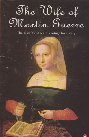 the wife of martin guerre essays The wife of martin guerre essay punishment for his crimes, and that is what he received arnaud, a man once thought by people to be unmistakably martin guerre, was sentenced to death.