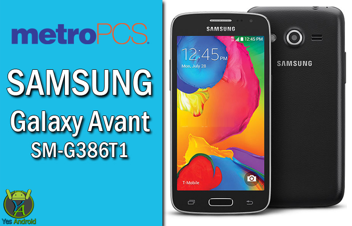 Download G386T1UVS1AQA1 | Galaxy Avant (metroPCS) SM-G386T1