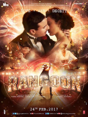 Hindi Movie Rangoon Star Casts, Wallpapers, Trailer, Songs & Videos