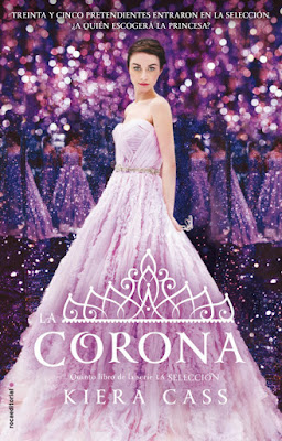 LIBRO - La Corona (La Selección 5) : Kiera Cass (Roca - 2 Junio 2016) | NOVELA JUVENIL Edición papel & digital ebook kindle Comprar en Amazon España