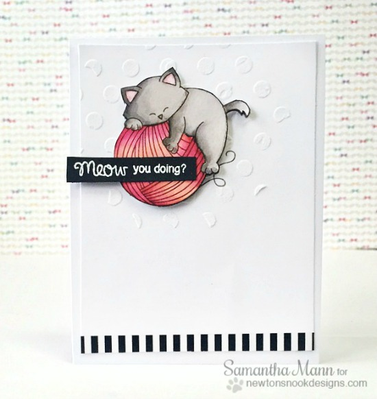 Meow You Doing Card by Samantha Mann | Newton Unwinds Stamp set by Newton's Nook Designs #newtonsook