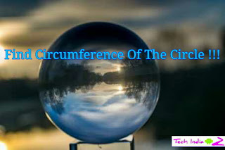 How to calculate the circumference of a circle.