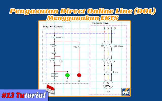 Rangkain Pengasutan DOL Menggunakan EKTS - Tutorial bahasa Indonesia #13