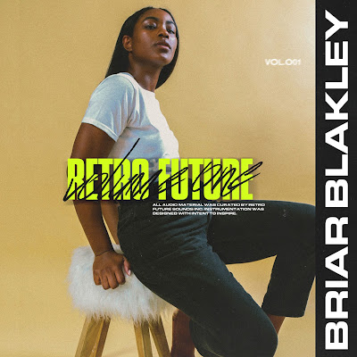 mp3, singer, songwriter, retro future vol. 1, EP, r&b, r&b/soul, rnb, new music friday, briar blakey, google play, itunes, amazon, spotify, grammys