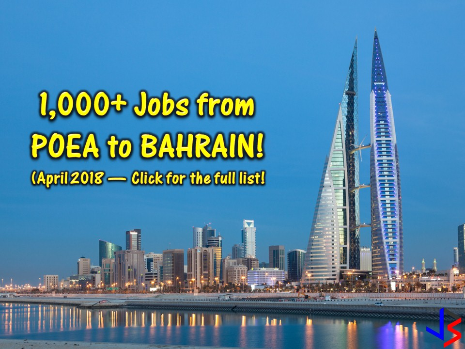 Looking for jobs abroad? Or an Overseas Filipino Workers (OFW) who wants to change career in another country? Bahrain is waiting for you! The country is hiring Filipino workers to fill in the demand in their local employment. More than 1,000 jobs are waiting for Filipinos including for Filipino maids of household service workers.