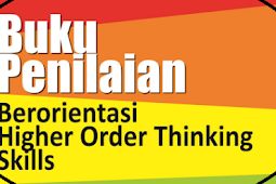 Unduh Buku Penilaian Berorientasi Hots (Higher Lodge Thinking Skill)